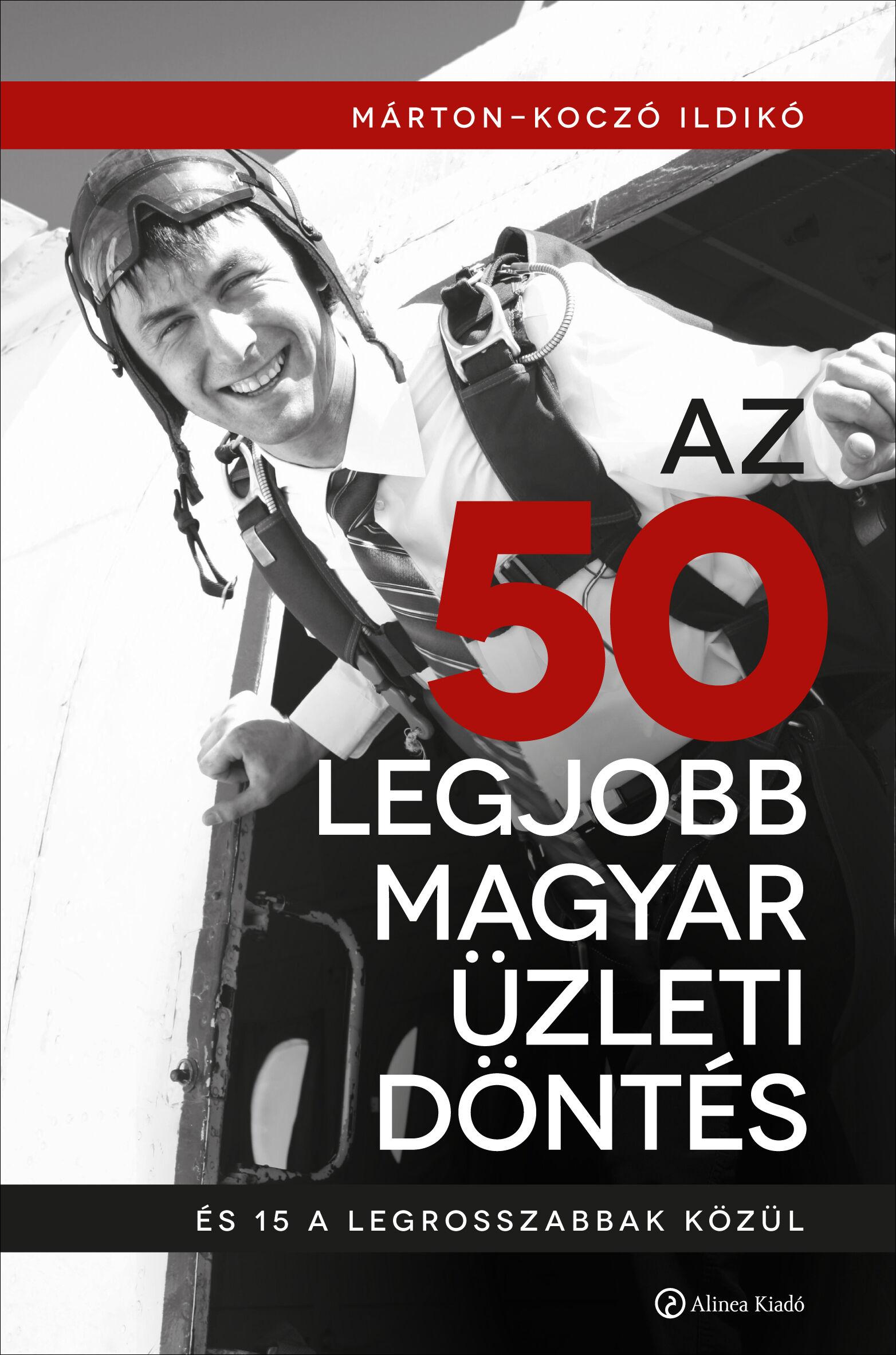 50 legjobb magyar üzleti döntés, best practice, üzleti döntések könyv