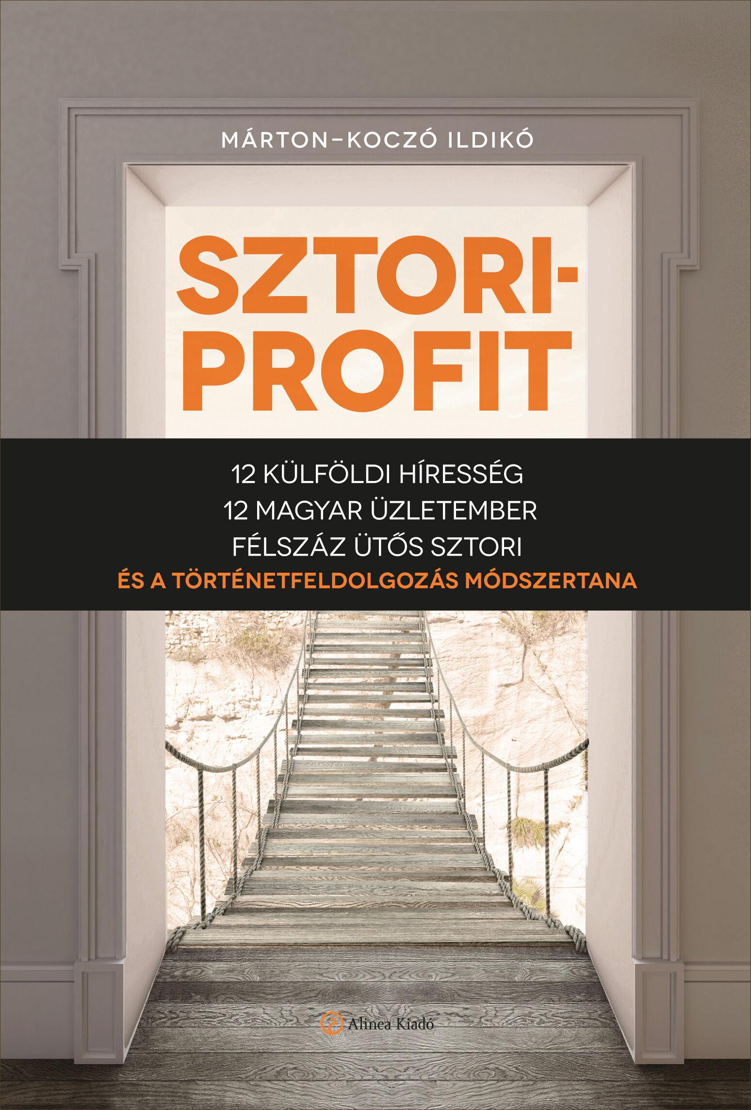 sztoriprofit könyv, történetfeldolgozás módszer, story telling könyv