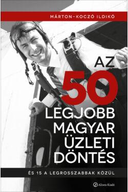 Az 50 legjobb magyar üzleti döntés