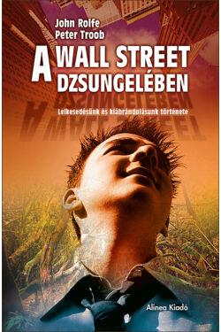 A Wall Street dzsungelében
