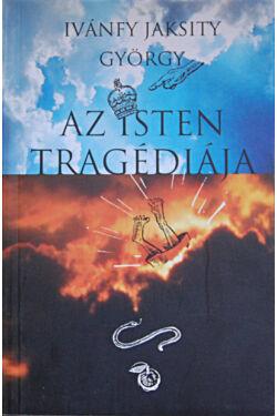 Az Isten tragédiája
