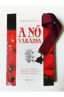 Krúdy A nő varázsa könyv + Bordó szalagos könyvjelző rózsa függővel
