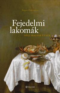 ajándékkönyv, régi ételek, lakomák