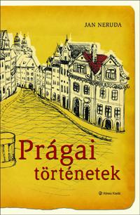 Prágai történetek, Kisoldali történetek, Neruda, novellák
