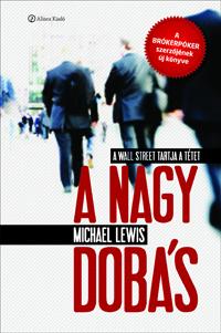 Michael Lewis, A nagy dobás, The big short, Wall Street